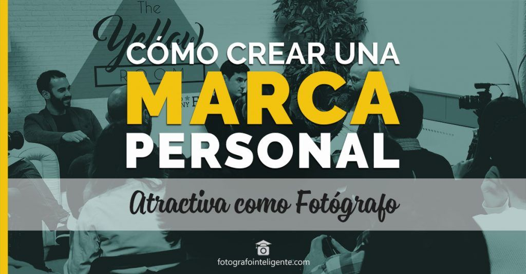 marketing para fotografos - marca personal