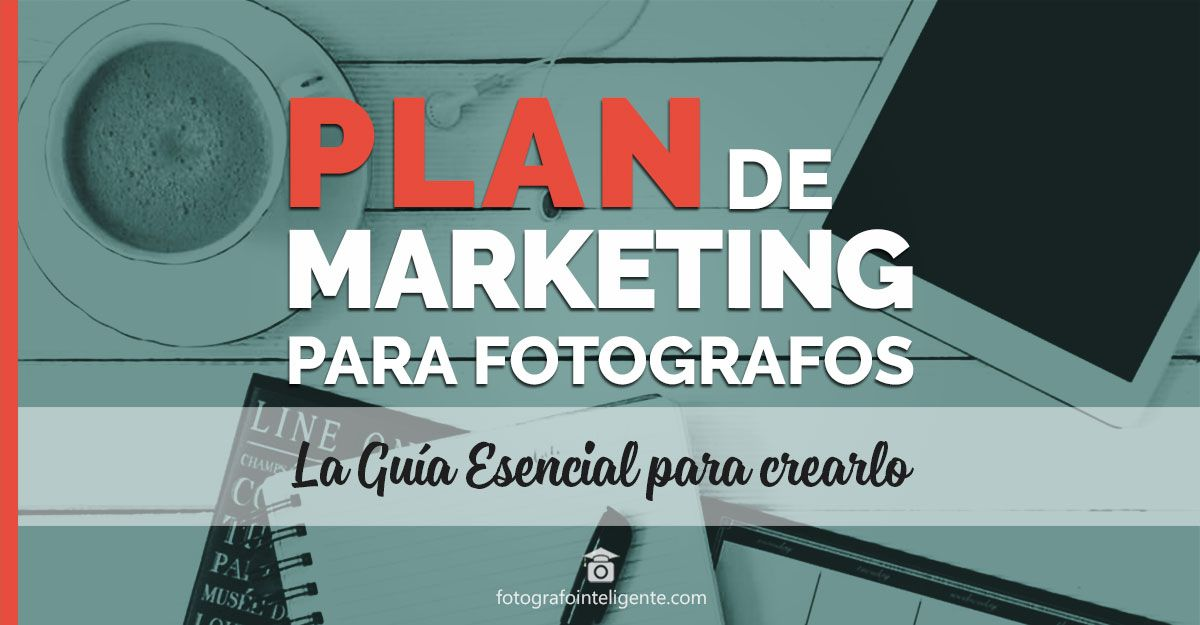 Plan de Marketing para fotógrafos